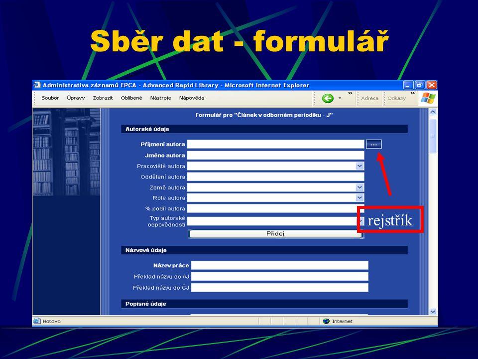 Sběr dat - formulář rejstřík