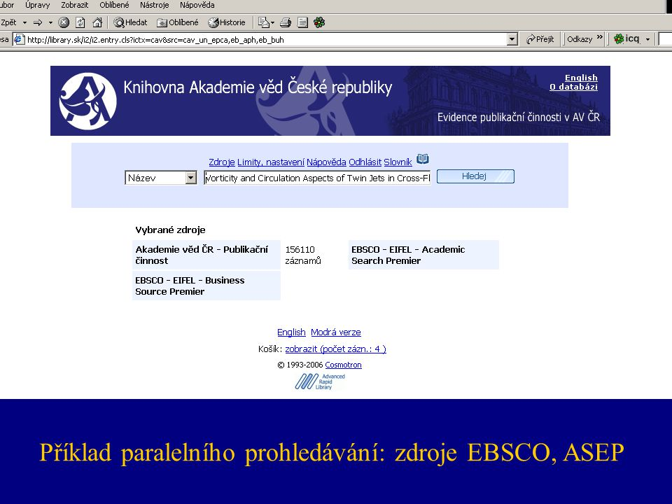 Příklad paralelního prohledávání: zdroje EBSCO, ASEP