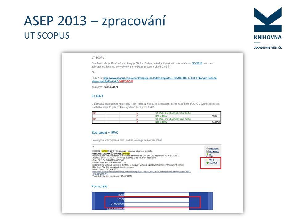 ASEP 2013 – zpracování UT SCOPUS