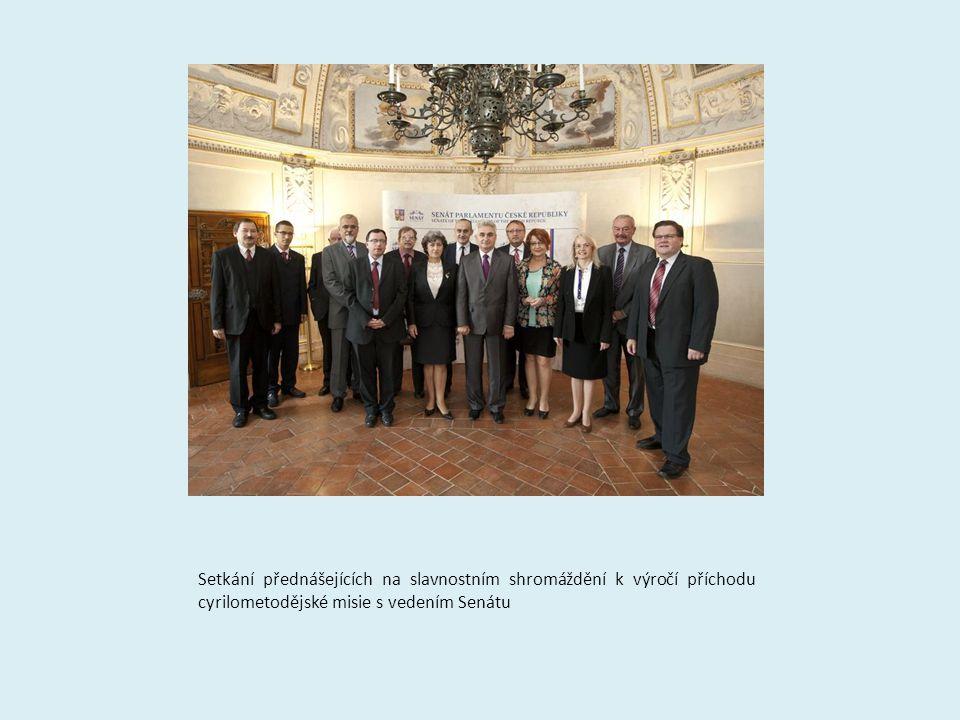 Setkání přednášejících na slavnostním shromáždění k výročí příchodu cyrilometodějské misie s vedením Senátu