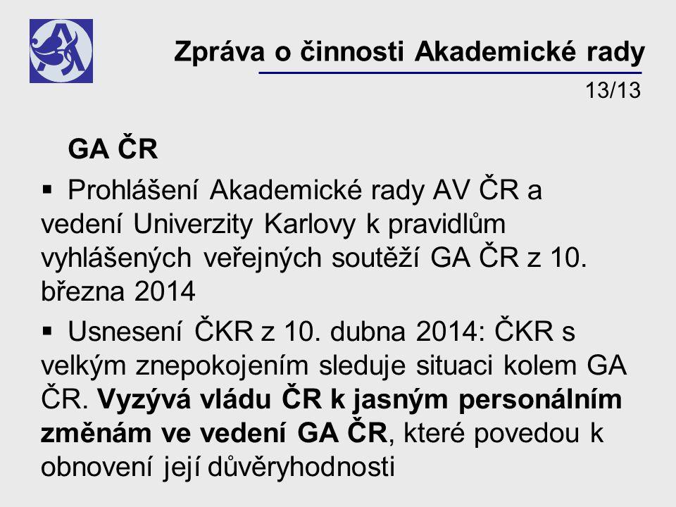 GA ČR  Prohlášení Akademické rady AV ČR a vedení Univerzity Karlovy k pravidlům vyhlášených veřejných soutěží GA ČR z 10.