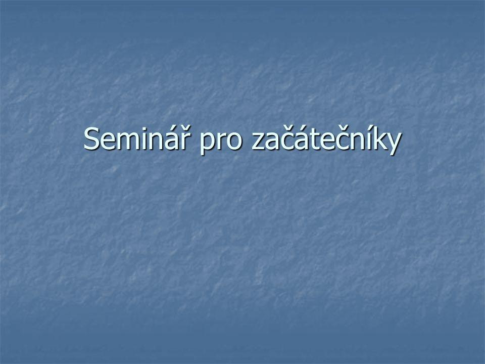 Seminář pro začátečníky