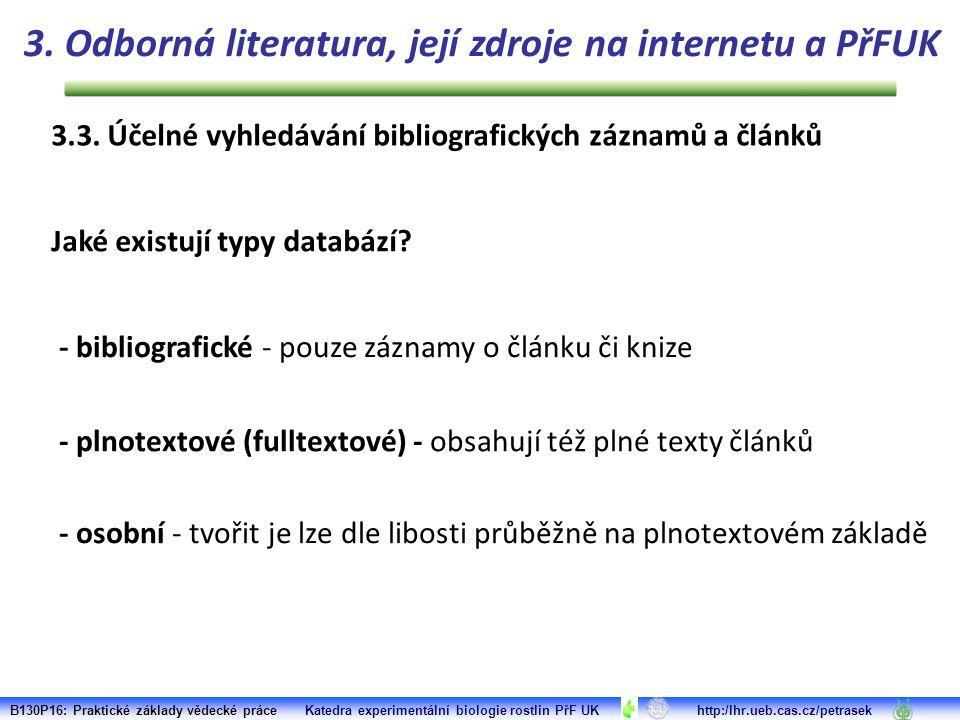 3.3. Účelné vyhledávání bibliografických záznamů a článků Jaké existují typy databází.