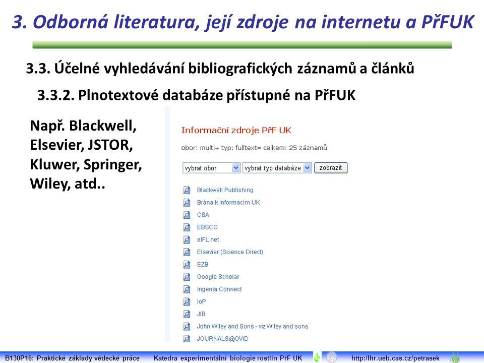 3.3. Účelné vyhledávání bibliografických záznamů a článků 3.3.2.