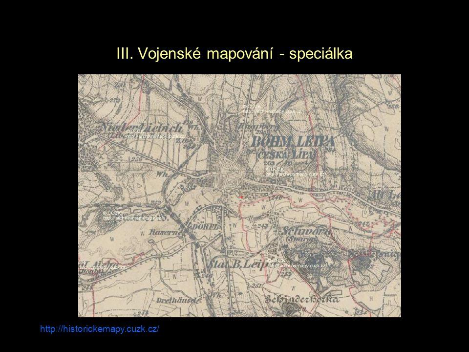 http://historickemapy.cuzk.cz/ III. Vojenské mapování - speciálka