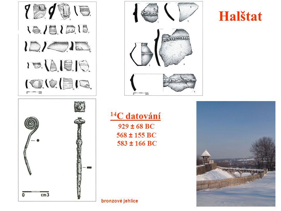 14 C datování 929 ± 68 BC 568 ± 155 BC 583 ± 166 BC Halštat bronzové jehlice