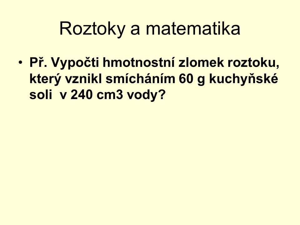Roztoky a matematika Př.