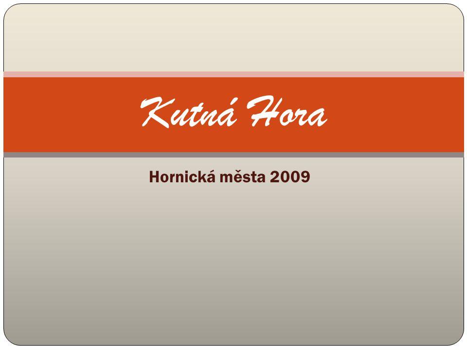Hornická města 2009 Kutná Hora