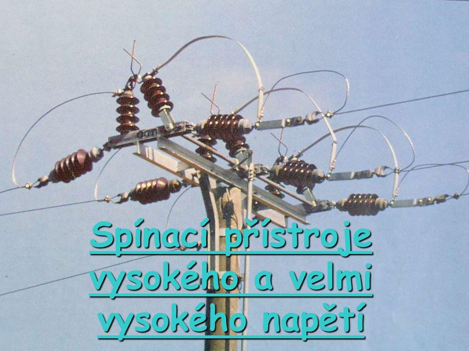 Rozdělení 1.Podle jmenovitého napětí zařízení pro vysoké napětí1  U < 52 kV zařízení pro velmi vysoké napětí52  U < 300 kV zařízení pro zvlášť vysoké napětí300  U < 800 kV Pozn.