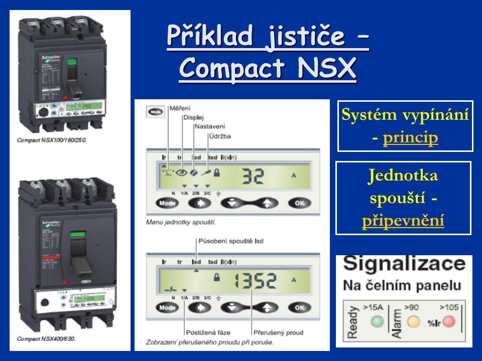Příklad jističe – Compact NSX Systém vypínání - principprincip Jednotka spouští - připevnění připevnění