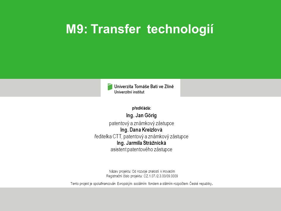 Definice transferu technologií 1 – podle [1]