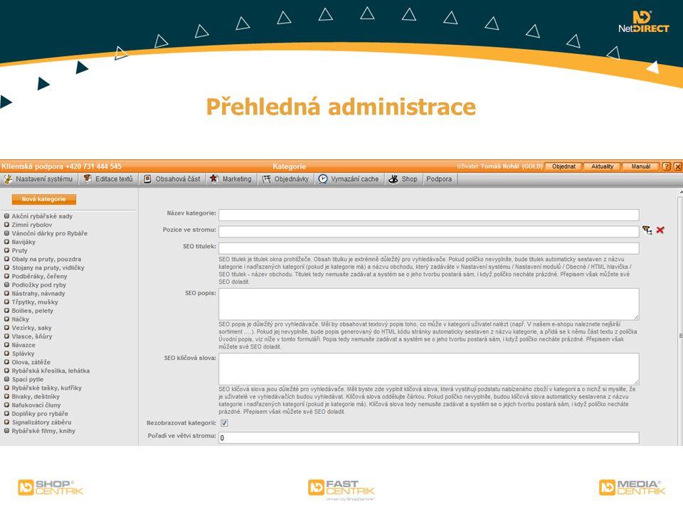 Přehledná administrace