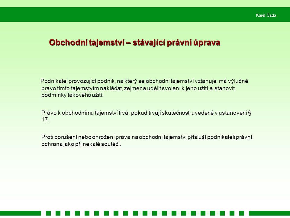 Karel Čada ČÁST PADESÁTÁ PRVNÍ – změna zákona o ochranných známkách Za § 18 se vkládá nový § 18a o spoluvlastnictví ochranné známky 1.