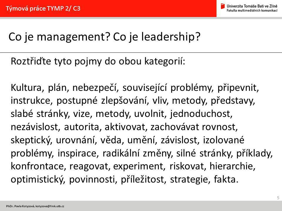 5 PhDr. Pavla Kotyzová, Co je management.