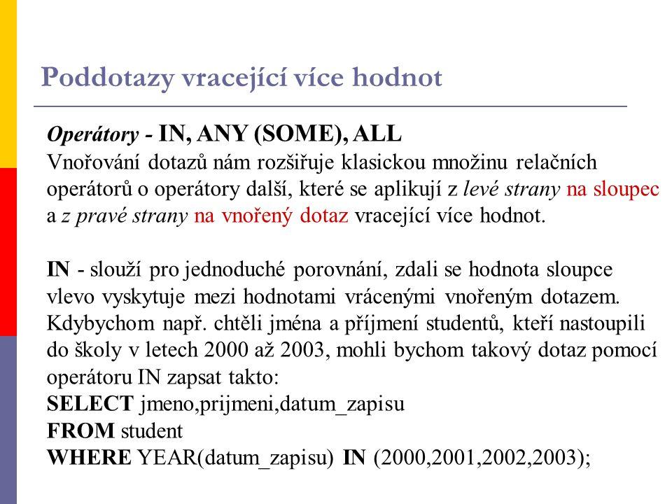 Zadání cv.8: Z databáze STUDIJNI_AGENDA 1.
