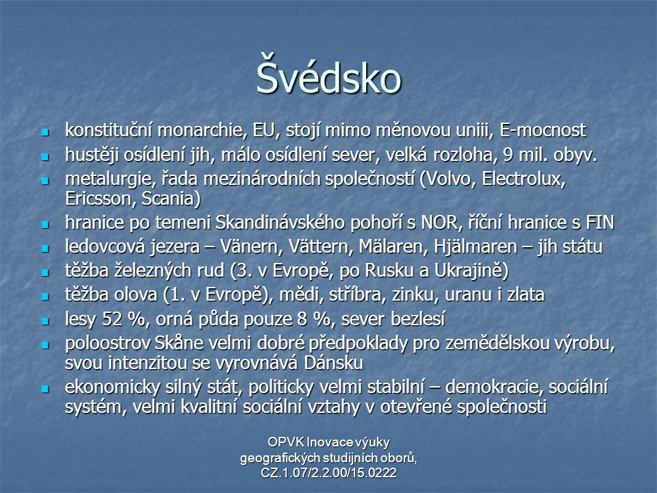 Švédsko konstituční monarchie, EU, stojí mimo měnovou uniii, E-mocnost konstituční monarchie, EU, stojí mimo měnovou uniii, E-mocnost hustěji osídlení
