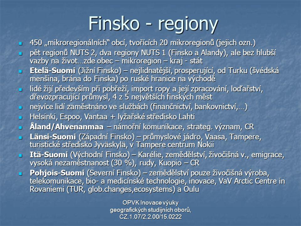 """Finsko - regiony 450 """"mikroregionálních"""" obcí, tvořících 20 mikroregionů (jejich ozn.) 450 """"mikroregionálních"""" obcí, tvořících 20 mikroregionů (jejich"""