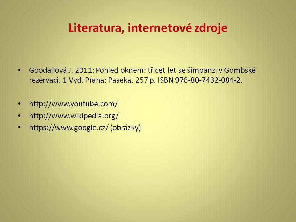 Literatura, internetové zdroje Goodallová J.