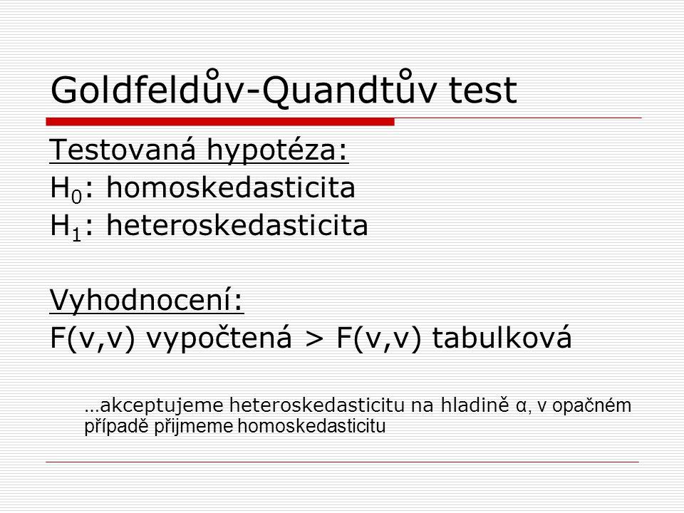 Parametrické testy  Parkův test  Glejserův test  Whiteův test (v PcGivu) -testy s pomocnou regresí -většinou potřebujeme n ≥ 30