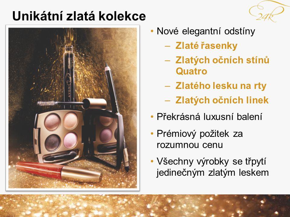 Unikátní zlatá kolekce Nové elegantní odstíny –Zlaté řasenky –Zlatých očních stínů Quatro –Zlatého lesku na rty –Zlatých očních linek Překrásná luxusn