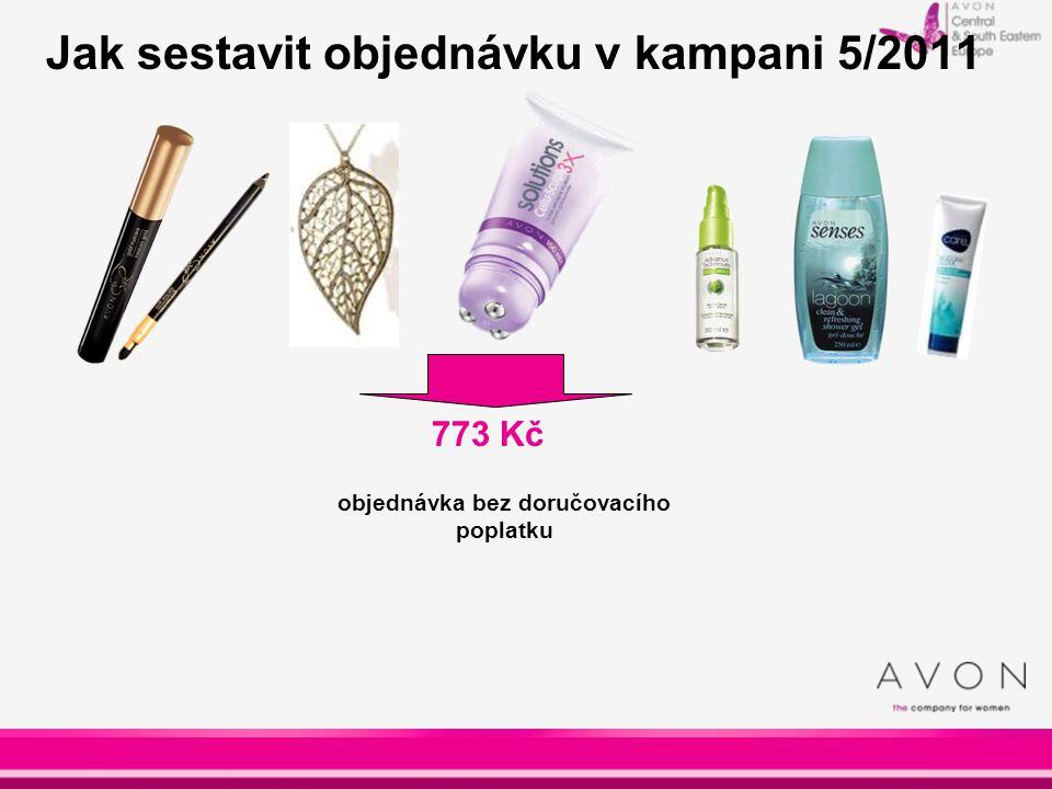 773 Kč Jak sestavit objednávku v kampani 5/2011 objednávka bez doručovacího poplatku