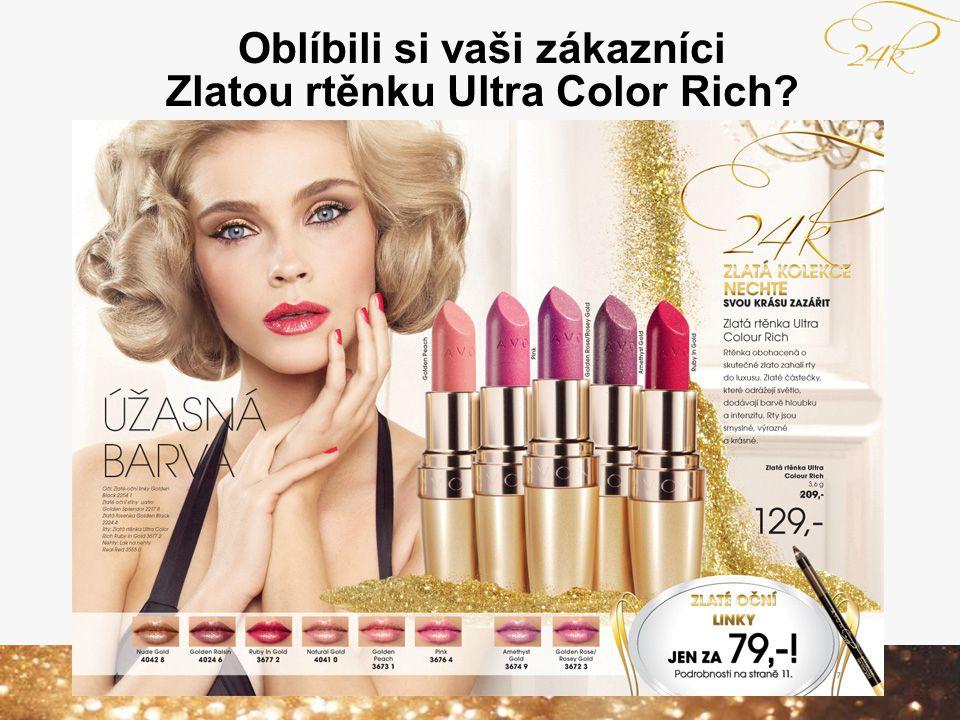 Oblíbili si vaši zákazníci Zlatou rtěnku Ultra Color Rich?