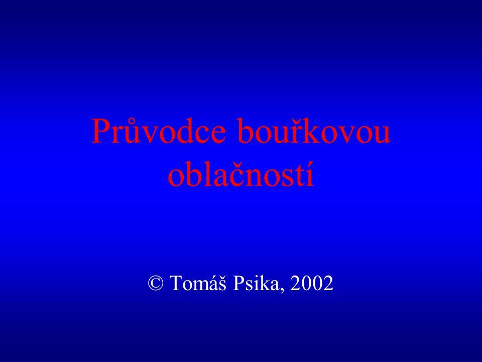 Průvodce bouřkovou oblačností © Tomáš Psika, 2002
