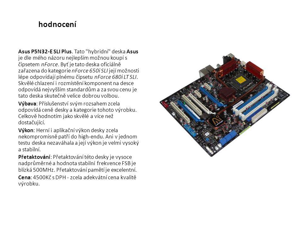 hodnocení Asus P5N32-E SLI Plus.