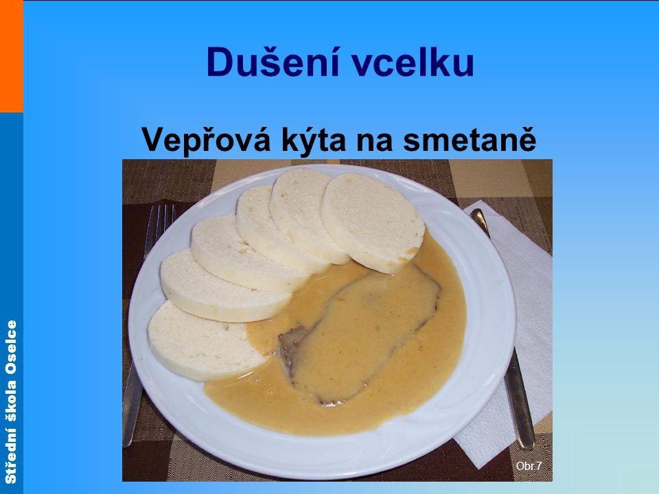 Střední škola Oselce Segedínský guláš Obr.3