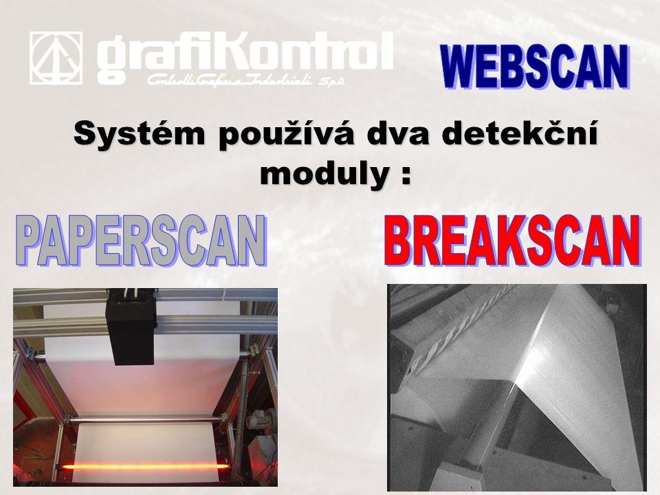 Systém používá dva detekční moduly :