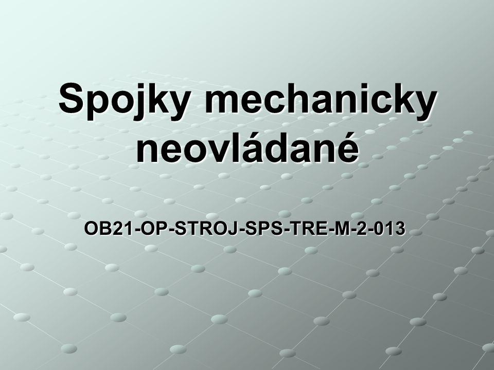 OB21-OP-STROJ-SPS-TRE-M-2-013 Spojky mechanicky neovládané