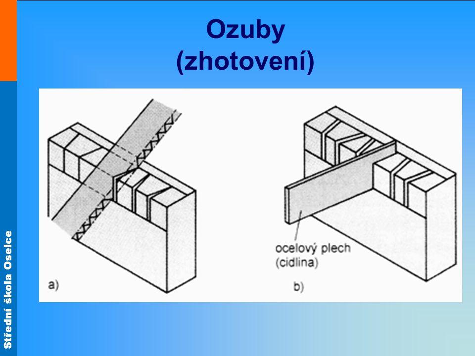 Střední škola Oselce Ozuby (zhotovení)