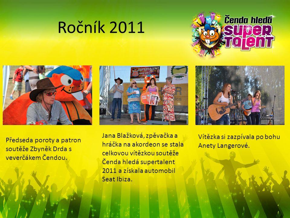 Ročník 2011 Předseda poroty a patron soutěže Zbyněk Drda s veverčákem Čendou. Jana Blažková, zpěvačka a hráčka na akordeon se stala celkovou vítězkou