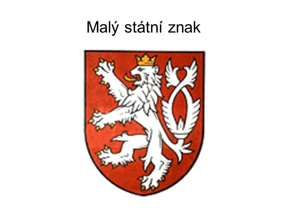 Malý státní znak je tvořen jediným polem, na němž je umístěn na červeném podkladu stříbrný dvouocasý lev ve skoku se zlatou zbrojí a zlatou korunou.