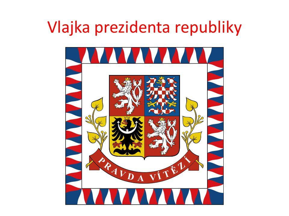standarta prezidenta je bílá, s okrajem skládajícím se z plamínků ve státních barvách uprostřed je velký státní znak pod ním na červené stuze podložené lipovými ratolestmi nápis Pravda vítězí