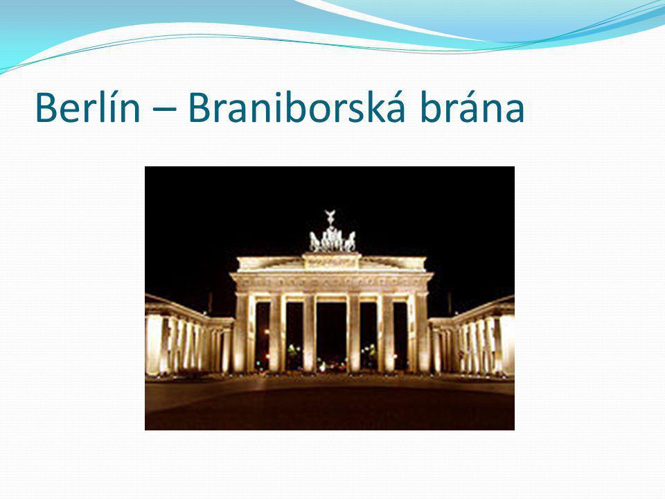 Berlín – Braniborská brána