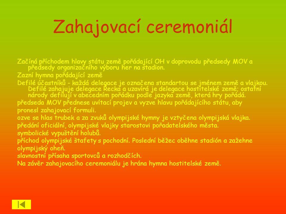 Závěrečný ceremoniál Vlajkonoši zúčastněných delegací nastoupí spolu s nosiči standart s označením země na plochu stadiónu ve stejném pořadí a zaujmou stejná místa jako při zahájení.