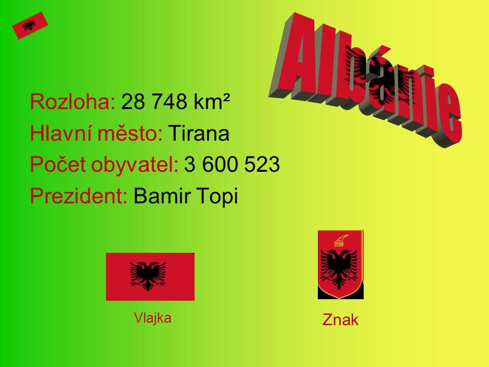 Rozloha: 28 748 km² Hlavní město: Tirana Počet obyvatel: 3 600 523 Prezident: Bamir Topi Vlajka Znak