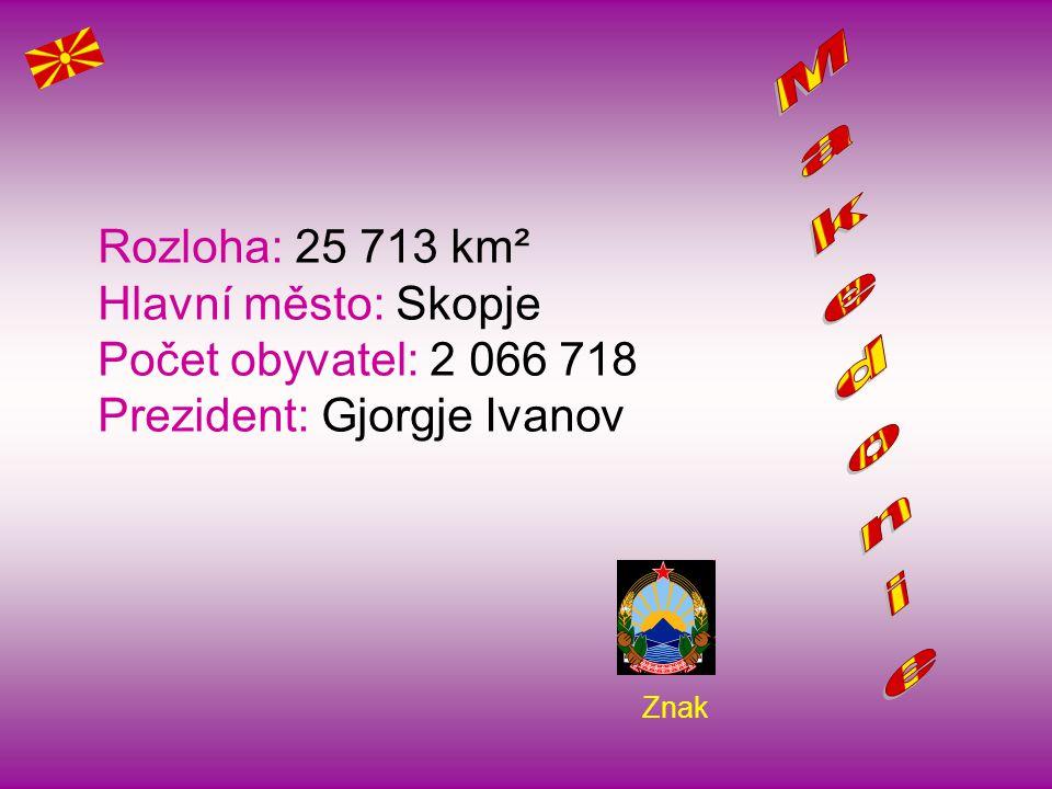 Znak Rozloha: 25 713 km² Hlavní město: Skopje Počet obyvatel: 2 066 718 Prezident: Gjorgje Ivanov