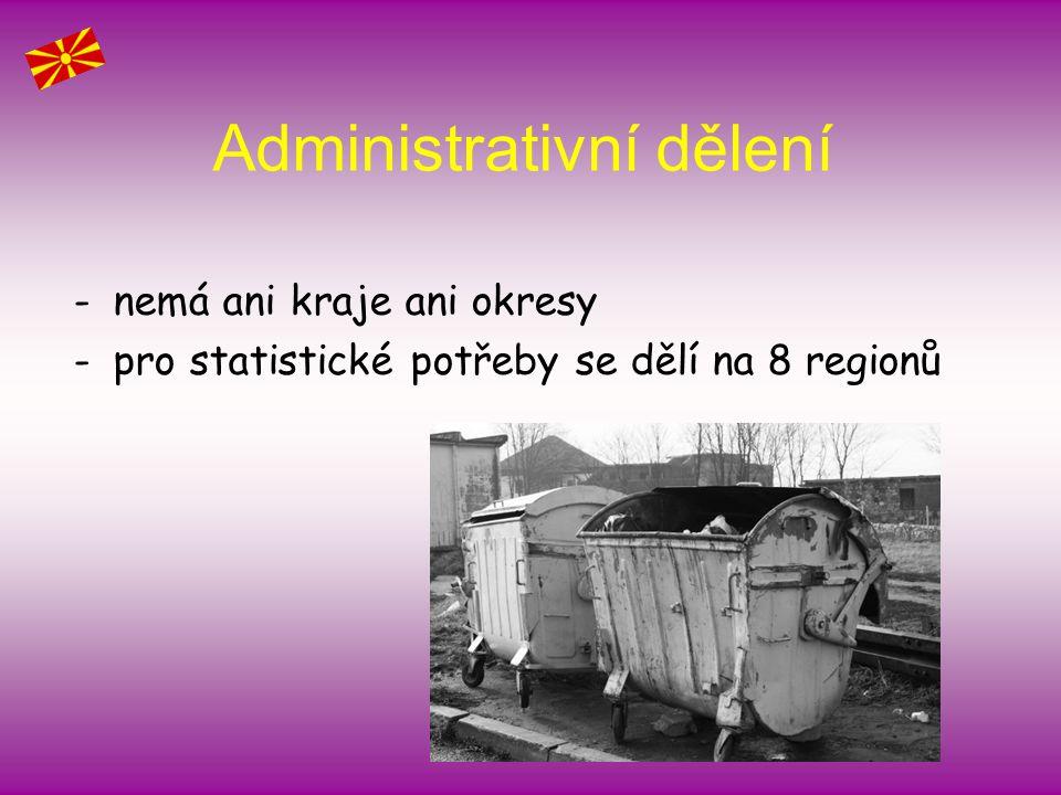 Administrativní dělení -nemá ani kraje ani okresy -pro statistické potřeby se dělí na 8 regionů