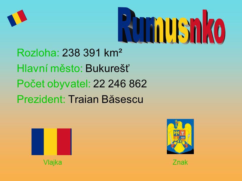 Rozloha: 238 391 km² Hlavní město: Bukurešť Počet obyvatel: 22 246 862 Prezident: Traian Băsescu Vlajka Znak