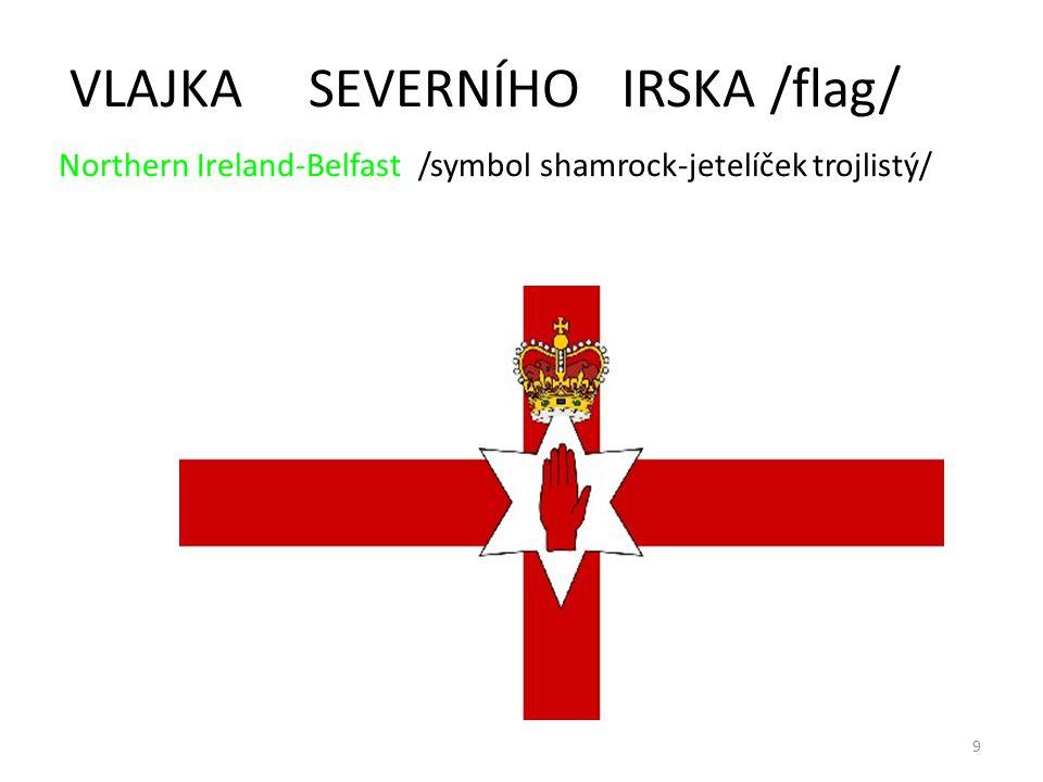 9 VLAJKA SEVERNÍHO IRSKA /flag/ Northern Ireland-Belfast /symbol shamrock-jetelíček trojlistý/