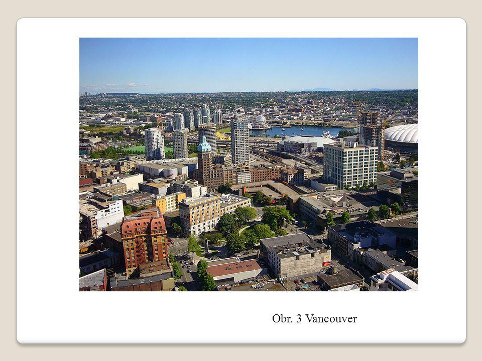 Obr. 3 Vancouver