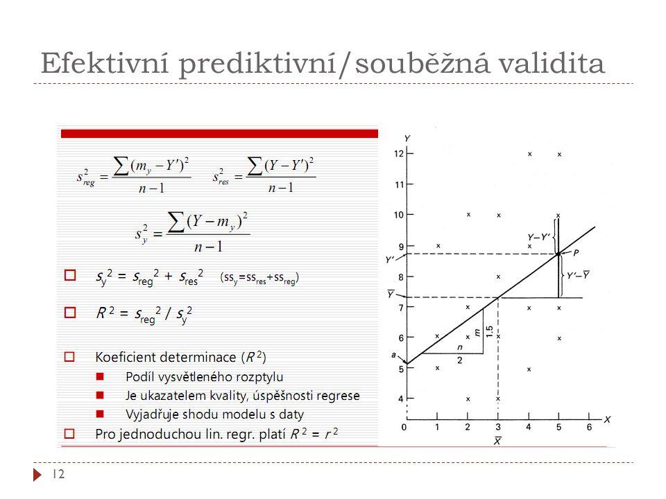 Efektivní prediktivní/souběžná validita 12