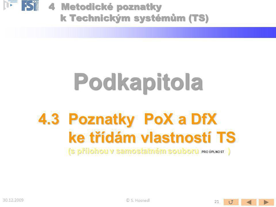 Podkapitola 4.3 Poznatky PoX a DfX ke třídám vlastností TS ke třídám vlastností TS (s přílohou v samostatném souboru ) (s přílohou v samostatném soubo