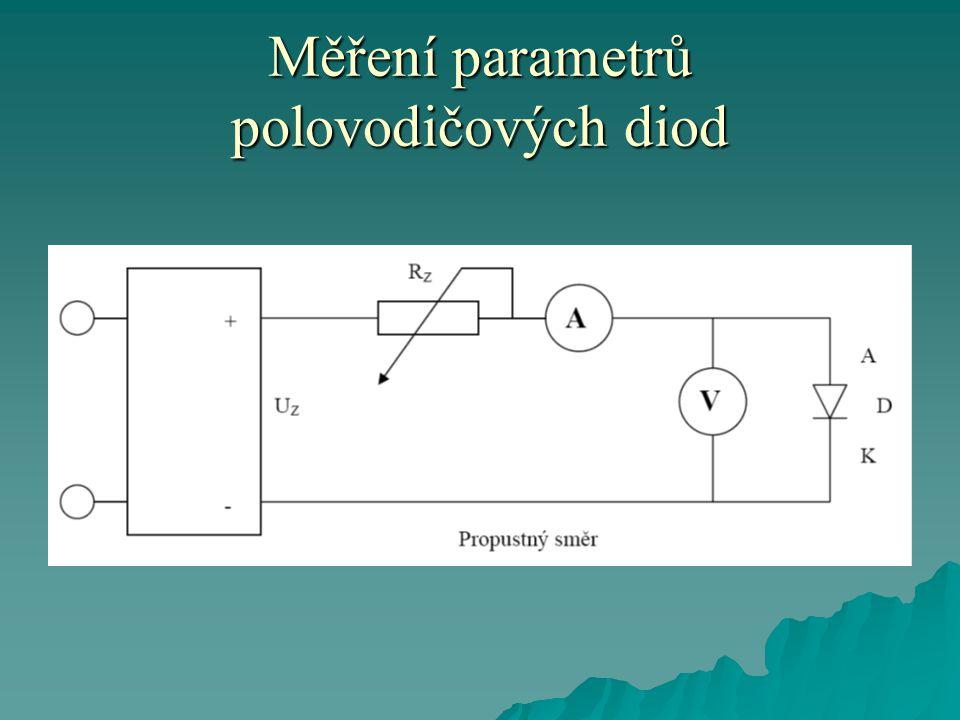  Při měření v závěrném směru použijeme potenciometr.