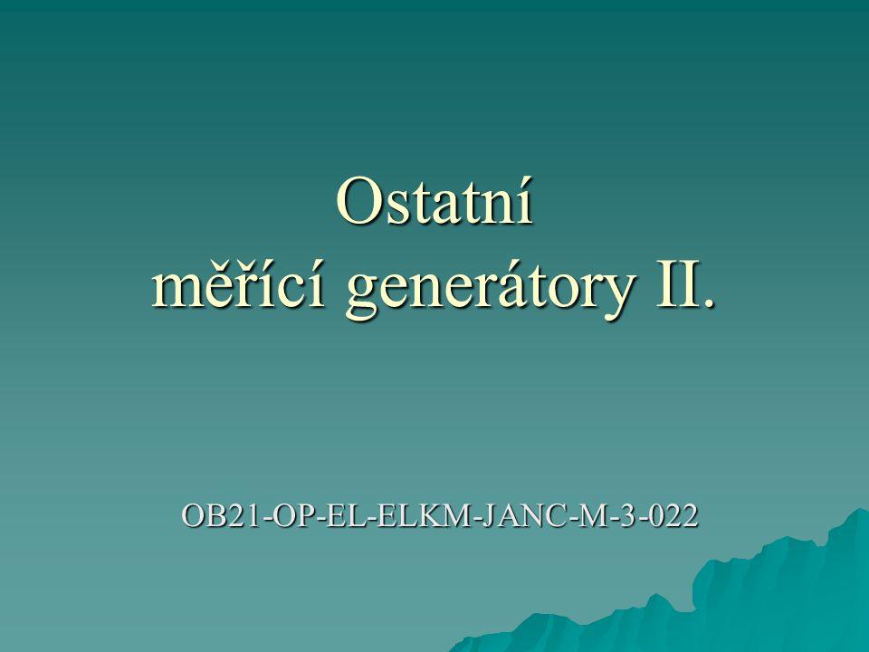 Ostatní měřící generátory II. OB21-OP-EL-ELKM-JANC-M-3-022
