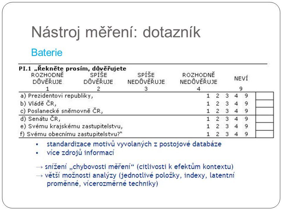 Nástroj měření: dotazník Baterie