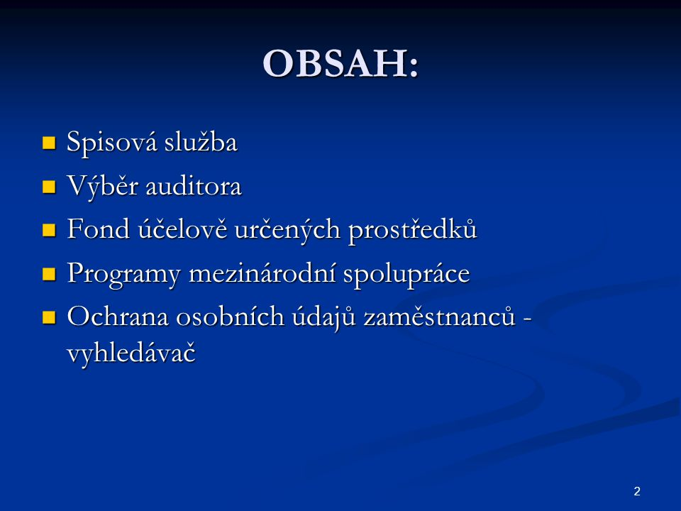3 Spisová služba Zákonem č.227/2009 Sb. (změna zákona 499/2004 Sb.