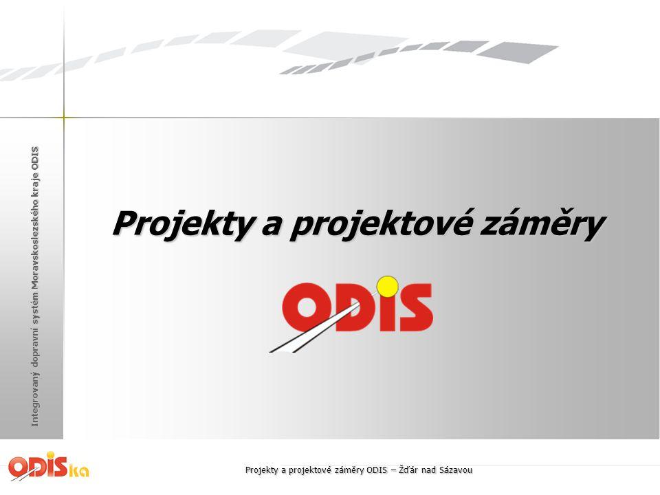 Integrovaný dopravní systém Moravskoslezského kraje ODIS Projekty a projektové záměry Projekty a projektové záměry ODIS – Žďár nad Sázavou